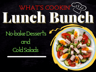 What's Cookin': Lunch Bunch